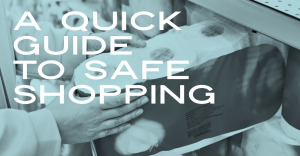 A quick guide to safe shopping